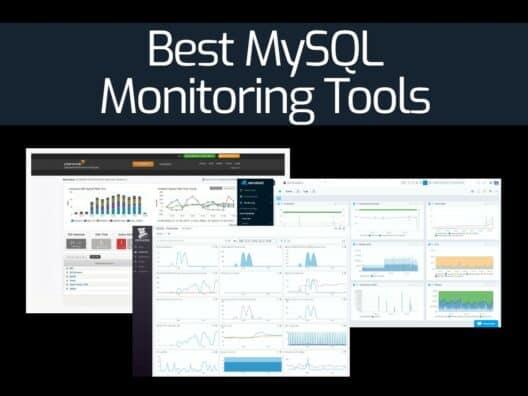 Best MySQL Monitoring Tools