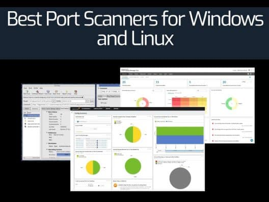 Best Port Scanners for Windows and Linux