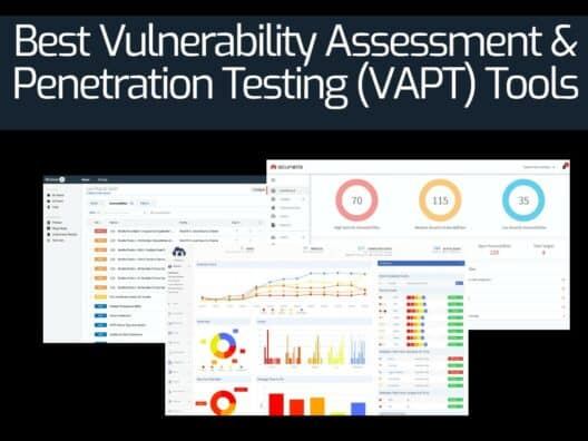 Best Vulnerability Assessment and Penetration Testing (VAPT) Tools
