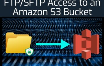 FTP_SFTP Access to an Amazon S3 Bucket