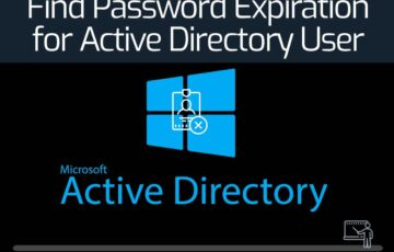 Find Password Expiration for Active Directory User