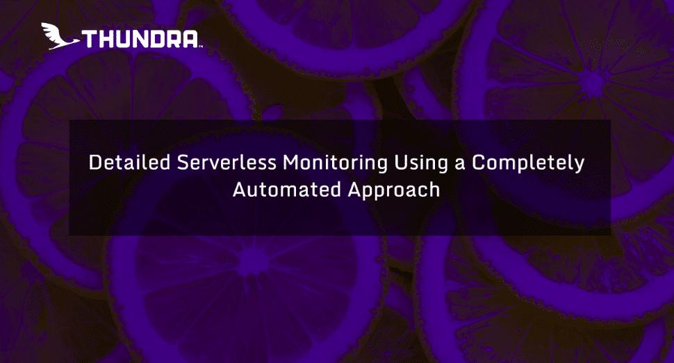 Thundra serverless monitoring
