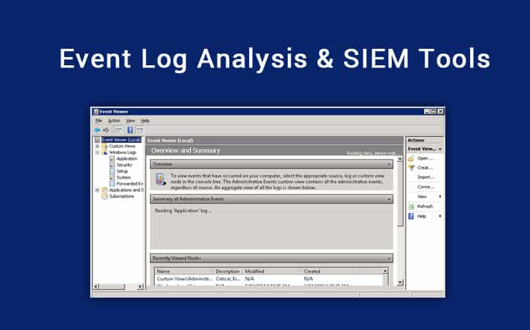 5 Best Event Log Analysis Tools Software For Windows Open Source Free Paid Itt Systems