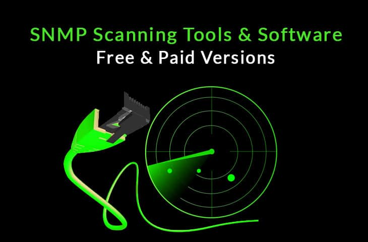 best snmp scanning tools and software