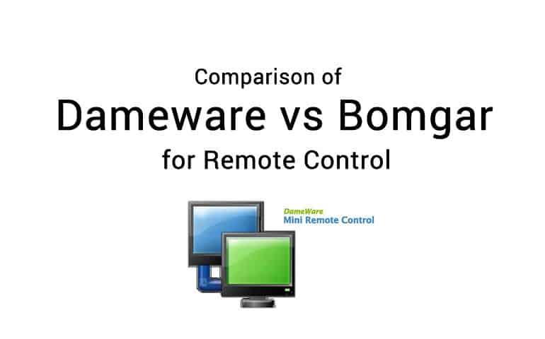 dameware vs bomgar comparison