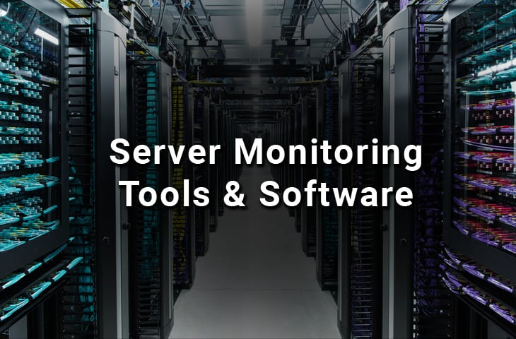 Best Server Monitoring Tools and Software