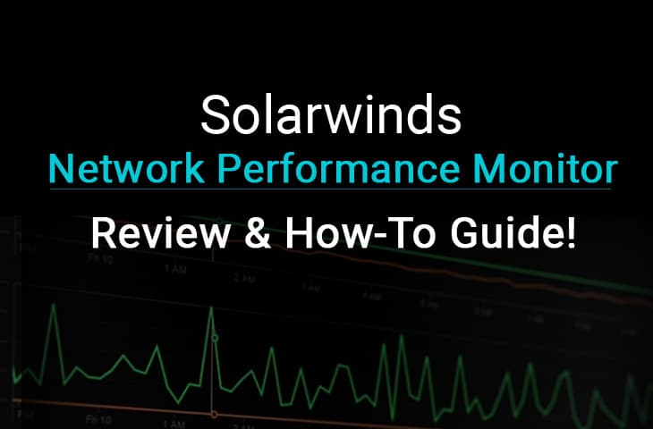 solarwinds Network Performance Monitor (npm) review
