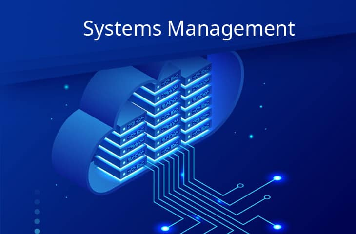 Systems Management - Thorough Definition and Guide