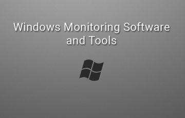 windows monitoring tools and software